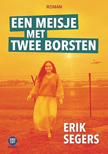 Een meisje met twee borsten (Dutch Edition)
