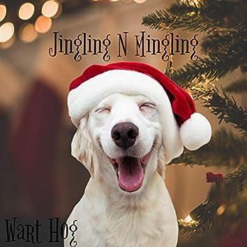Jingling & Mingling