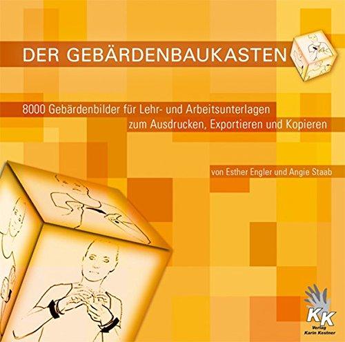 Der Gebärdenbaukasten: 8000 Gebärdenbilder für Lehr- und Arbeitsunterlagen zum Ausdrucken, Exportieren und Kopieren