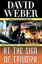 At the Sign of Triumph: A Novel in the Safehold Series by David Weber(2016-11-08)