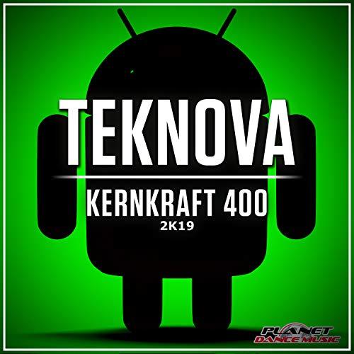 Kernkraft 400 2K19 (Original Mix)