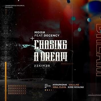 Chasing A Dream (Remixes)