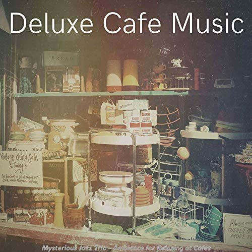 Deluxe Cafe Music