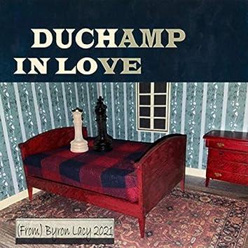 Duchamp in Love