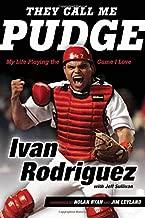 Best ivan rodriguez biography Reviews