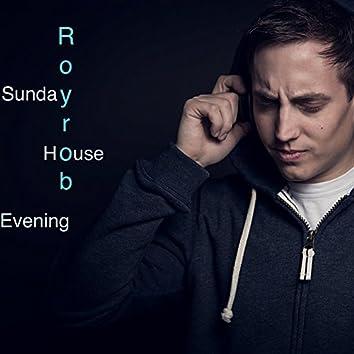 Sunday House Evening