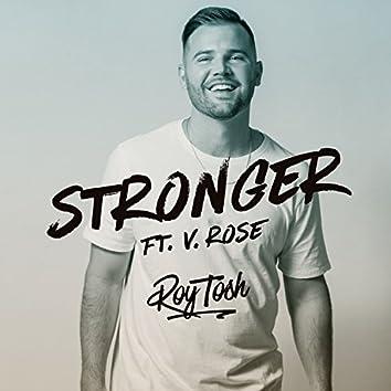Stronger (feat. V. Rose)