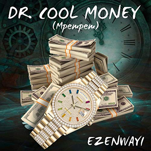 Dr. Cool Money (Mpempem)