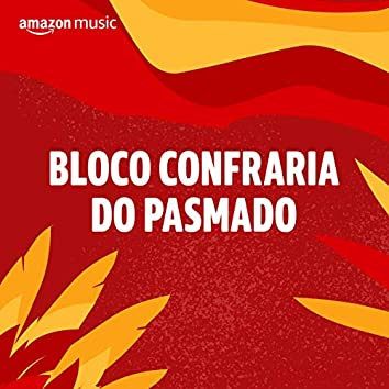 Bloco Confraria do Pasmado