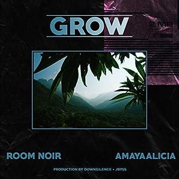 Grow (feat. AmayaAlicia)