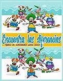 Encuentra las diferencias: Buscar y Encontrar-más de 500 diferencias - Libro de juegos encuentra las diferencias - para niños de 4 a 8 años, niña y niño