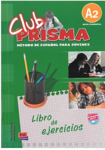 Club Prisma A2 - Cuad. [Lingua spagnola]