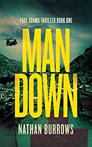 Man Down: A heart-pounding medical mystery (British Military Thriller Series Book 1)