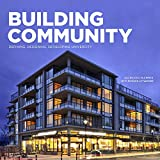 Building Community: Defining, Designing, Developing UniverCity