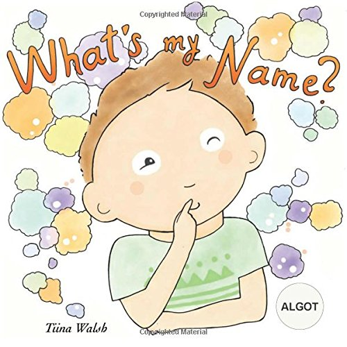 What's my name? ALGOT