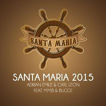 Santa Maria 2015 (feat. M.M.B & Bugge)