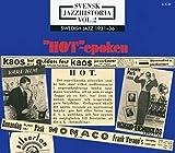 Swedish Jazz History Vol.2: 1931-1936 Hot-Epoken