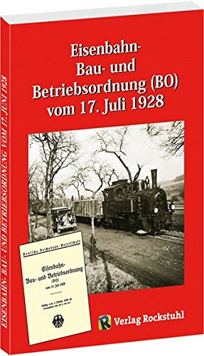Eisenbahn - Bau- und Betriebsordnung (BO) vom 17. Juli 1928