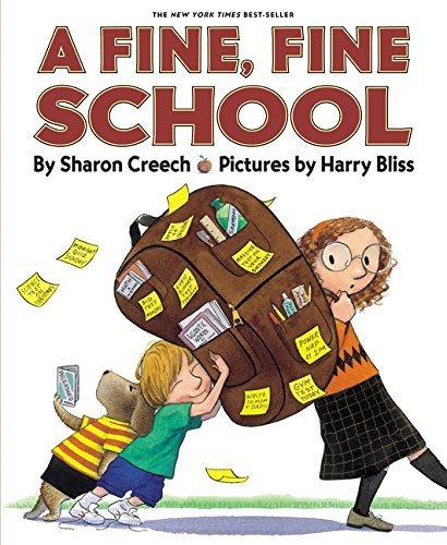 A Fine, Fine School by Sharon Creech(1994-10-14)