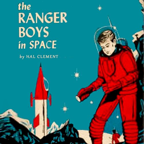 The Ranger Boys in Space audiobook cover art