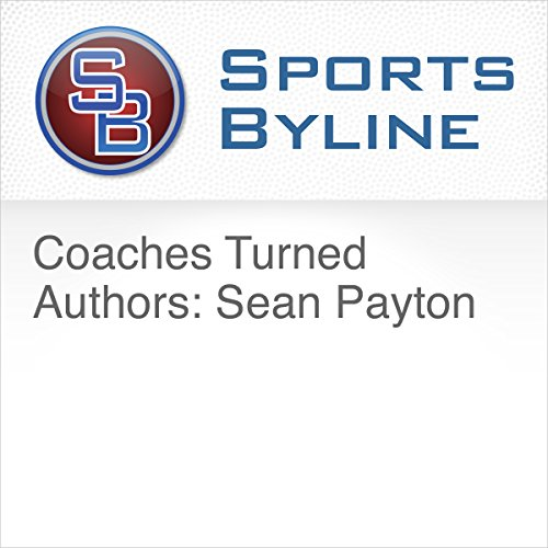 Coaches Turned Authors: Sean Payton audiobook cover art