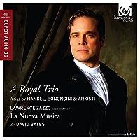 Royal Trio-Arias By Handel Bononcini & Ariosti