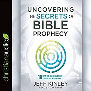 Uncovering the Secrets of Bible Prophecy audiobook cover art
