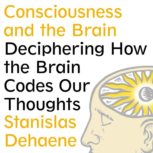 Consciousness and the Brain  By  cover art