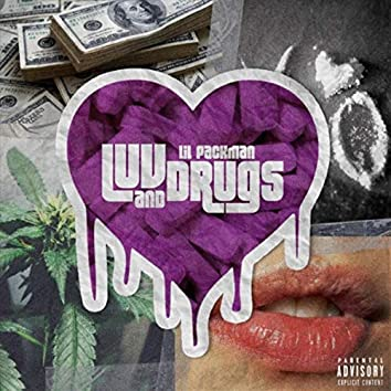 Luv and Drugs