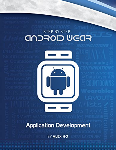 Step-by-step Android Wear Application Development (English Edition)