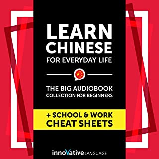 Learn Chinese for Everyday Life: The Big Audiobook Collection for Beginners cover art
