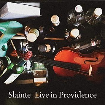 Slainte: Live in Providence