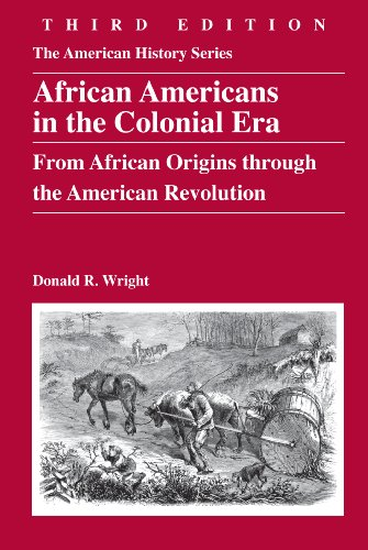 African Americans in the Colonial Era: From African Origins through the American Revolution