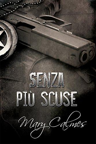 Senza più scuse (Marshals (Italiano) Vol. 1)