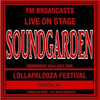 Live On Stage FM Broadcasts - Lollapalooza Festival  22nd July 1992