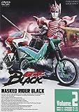 仮面ライダーBLACK VOL.2[DVD]