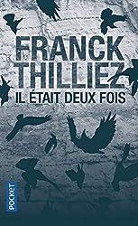 Il était deux fois... de Franck THILLIEZ