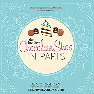 The Loveliest Chocolate Shop in Paris                   By:                                                                                                                                 Jenny Colgan                               Narrated by:                                                                                                                                 Beverley A. Crick                      Length: 10 hrs and 49 mins     115 ratings     Overall 4.4