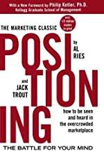 Positioning: The Battle for Your Mind by Al Ries Jack Trout(2001-01-03)