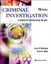 Criminal Investigation by Osterburg, James W., Ward, Richard H.. (Anderson,2013) [Paperback] 7th Edition