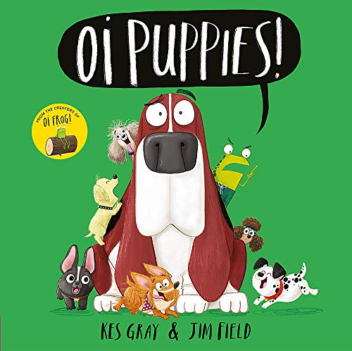 Oi Puppies! (Oi Frog and Friends)