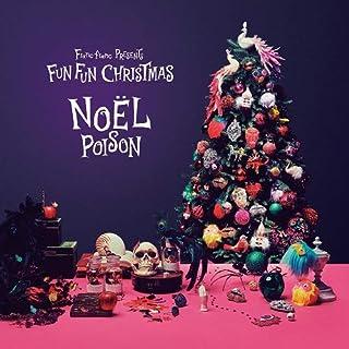 Francfranc Presents Fun Fun Christmas - NOEL POISON -