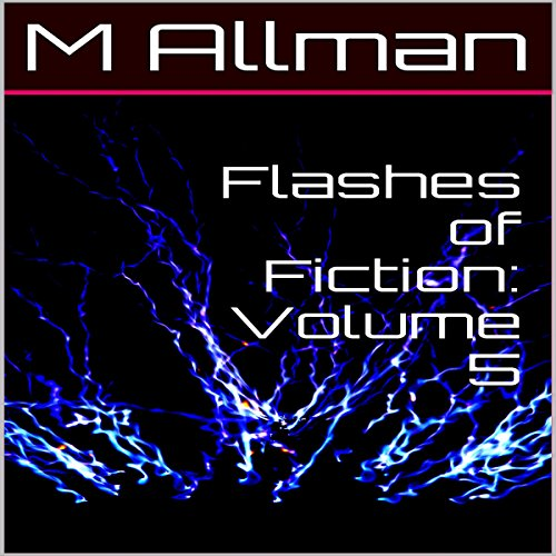 Flashes of Fiction, Volume 5 audiobook cover art
