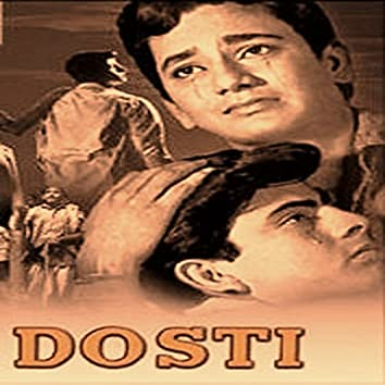 Dosti (Original Motion Picture Soundtrack)