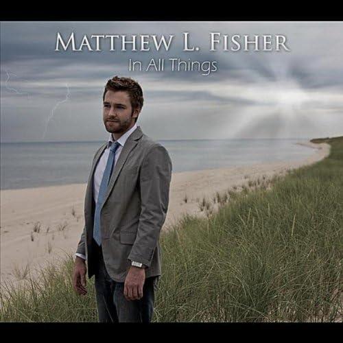 Matthew L. Fisher
