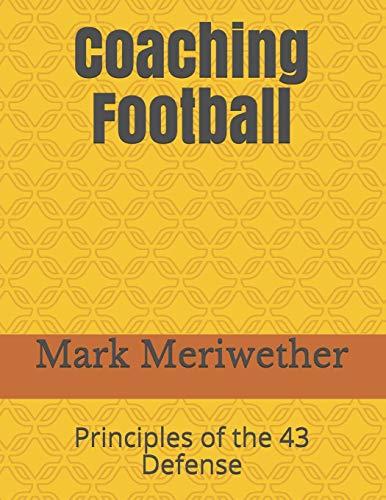 Coaching Football: Principles of the 43 Defense