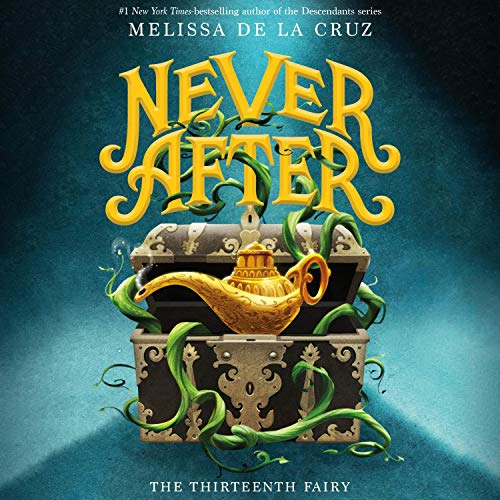 Couverture de Never After: The Thirteenth Fairy