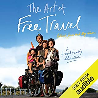 The Art of Free Travel                   By:                                                                                                                                 Patrick Jones,                                                                                        Meg Ulman                               Narrated by:                                                                                                                                 Patrick Jones,                                                                                        Meg Ulman                      Length: 6 hrs and 15 mins     18 ratings     Overall 4.7