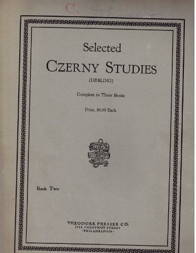 Selected Czerny Studies (Liebling) Complete in Three Books, Book Two