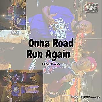 Onna Road Run Again (feat. MJC)